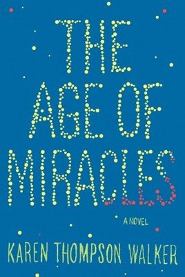 'The Age of Miracles' by Karen T. Walker